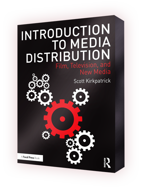 "Cover of the book: ""Introduction to Media Distribution. Film, Television and New Media"" by Scott Kirkpatrick"